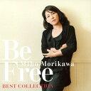 森川美穂ベストコレクション Be Free/CD/TKCA-74590