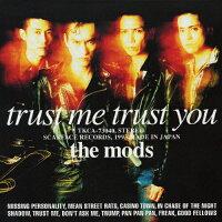 TRUST ME TRUST YOU/CD/TKCA-73040