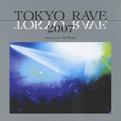 TOKYO RAVE 2007/CD/TKCA-73225