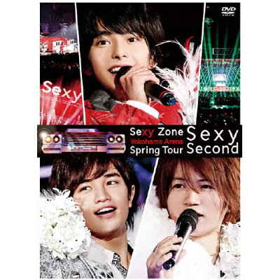 Sexy Zone Spring Tour Sexy Second DVD(初回限定盤)/DVD/PCBP-52304