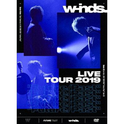 "w-inds.LIVE TOUR 2019""Future/Past""[初回盤DVD]/DVD/PCBP-54068"