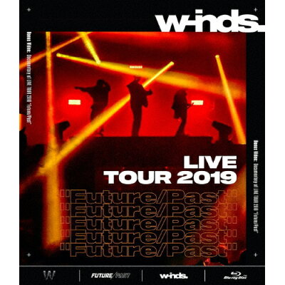 "w-inds.LIVE TOUR 2019""Future/Past""[Blu-ray]/Blu-ray Disc/PCXP-50700"
