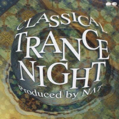 クラシカル トランスナイト Produced by N∧T / オムニバス