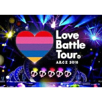 A.B.C-Z 2018 Love Battle Tour(DVD)/DVD/PCBP-55582