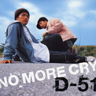 NO MORE CRY/CDシングル(12cm)/PCCA-70151