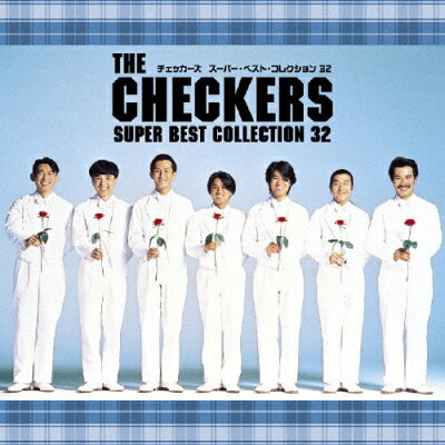 THE CHECKERS SUPER BEST COLLECTION 32/CD/PCCA-03012