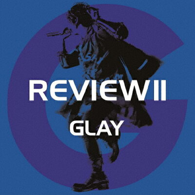 REVIEW II ~BEST OF GLAY~(4CD+Blu-ray)/CD/PCCN-00040