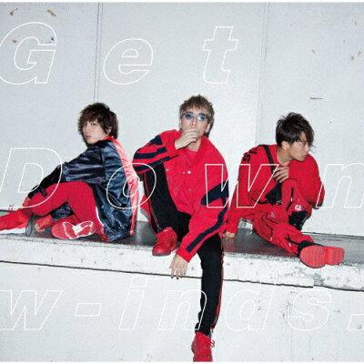 Get Down【初回盤】/CDシングル(12cm)/PCCA-04808