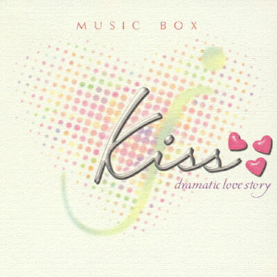 kiss-dramatic love story-Music Box/CD/BVC3-37003