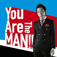 You Are The MAN!!(初回盤)/CD/VPCC-80676