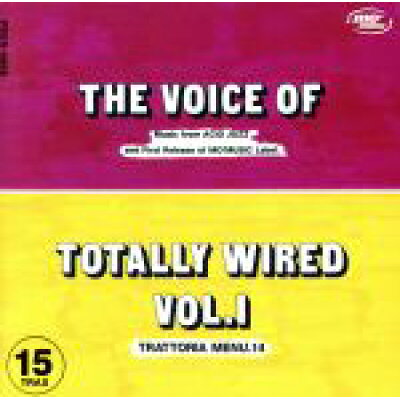 THE VOICE OF TOTALLY WIRED VOL.1/オムニバス