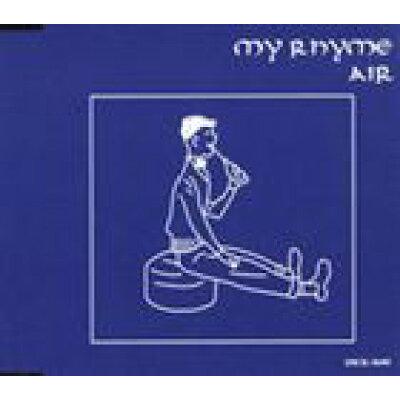 MY RHYME/CDシングル(8cm)/PSCR-5645