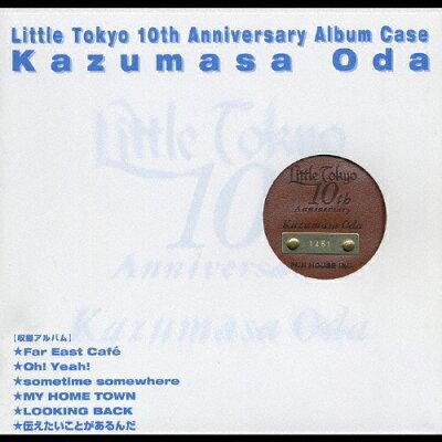 Little Tokyo 10th Anniversary Album Case/CD/FHCL-2010