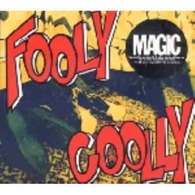 FOOLY COOLLY/MAGIC
