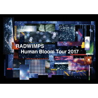 RADWIMPS LIVE Blu-ray「Human Bloom Tour 2017」(完全生産限定盤)/Blu-ray Disc/UPXH-29014