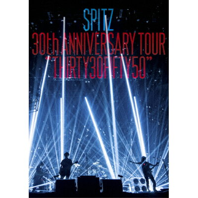 "SPITZ 30th ANNIVERSARY TOUR""THIRTY30FIFTY50""/DVD/UPBH-1448"