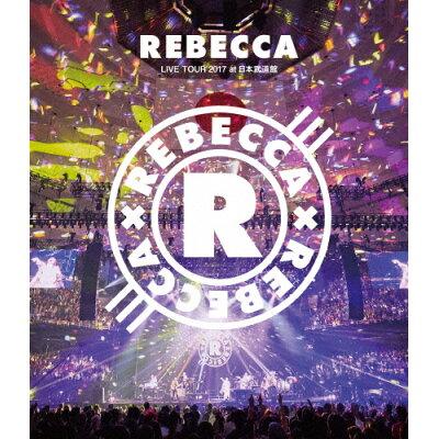 REBECCA LIVE TOUR 2017 at 日本武道館/Blu-ray Disc/UMXK-1053