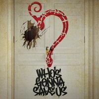 WHO'S GONNA SAVE US(初回限定盤)/CDシングル(12cm)/UICV-9286