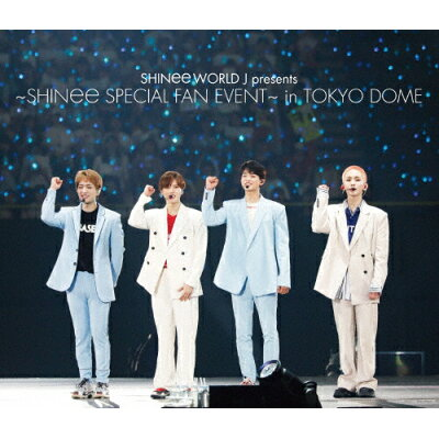 SHINee WORLD J presents ~SHINee Special Fan Event~ in TOKYO DOME/Blu-ray Disc/UPXH-20075