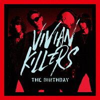 VIVIAN KILLERS(初回限定盤/Blu-ray Disc付)/CD/UMCK-9994