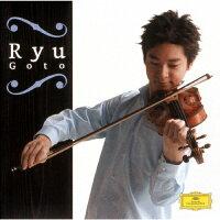RYU GOTO ヴァイオリン・リサイタル/CD/UCCS-9170
