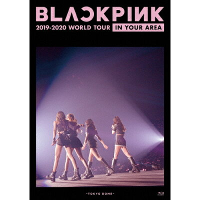 BLACKPINK 2019-2020 WORLD TOUR IN YOUR AREA-TOKYO DOME-/Blu-ray Disc/UPXH-1071
