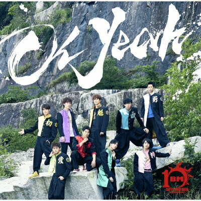 Oh Yeah(初回限定盤B)/CDシングル(12cm)/UICV-9328