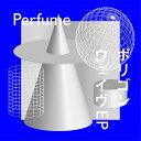ポリゴンウェイヴEP(初回限定盤A)/CD/UPCP-9028