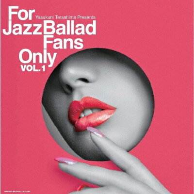 For Jazz Ballad Fans Only Vol.1 アルバム TYLP-1082
