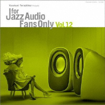FOR JAZZ AUDIO FANS ONLY VOL.12 アルバム TYLP-1083