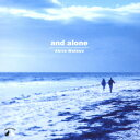 and alone/CD/AMCE-1
