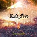 RAIN FIRE-Deluxe Edition-/CD/WLKR-51