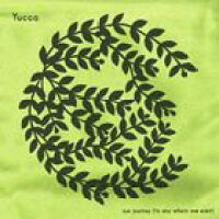 our journey(to anywhere we want) アルバム YUCCA-3
