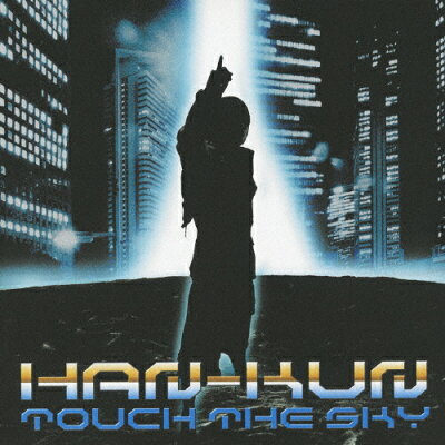 TOUCH THE SKY(初回盤)/CDシングル(12cm)/TFCC-89301