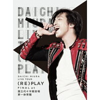 DAICHI MIURA LIVE TOUR(RE)PLAY FINAL at 国立代々木競技場第一体育館/DVD/AVBD-16756