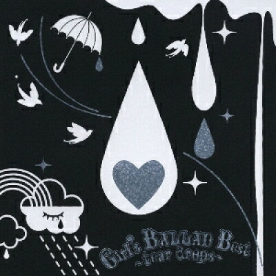Girl's BALLAD Best-tear drops-/オムニバス