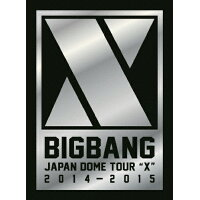 "BIGBANG JAPAN DOME TOUR 2014~2015""X""-DELUXE EDITION-/DVD/AVBY-58295"