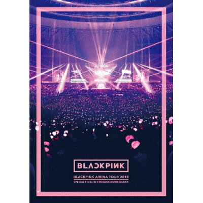 "BLACKPINK ARENA TOUR 2018""SPECIAL FINAL IN KYOCERA DOME OSAKA""/Blu-ray Disc/AVXY-58893"