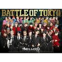 BATTLE OF TOKYO TIME 4 Jr.EXILE(初回生産限定盤/DVD3枚付)/CD/RZCD-77355