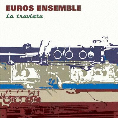 トラヴィアータ~木管合奏によるオペラ・アリア集/CD/AVCL-84043
