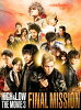 HiGH & LOW THE MOVIE 3~FINAL MISSION~/Blu-ray Disc/RZXD-86570