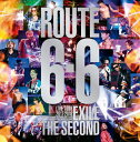 "EXILE THE SECOND LIVE TOUR 2017-2018""ROUTE6・6""(初回生産限定盤)/DVD/RZBD-86571"