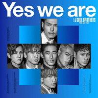 Yes we are(DVD付)/CDシングル(12cm)/RZCD-86822