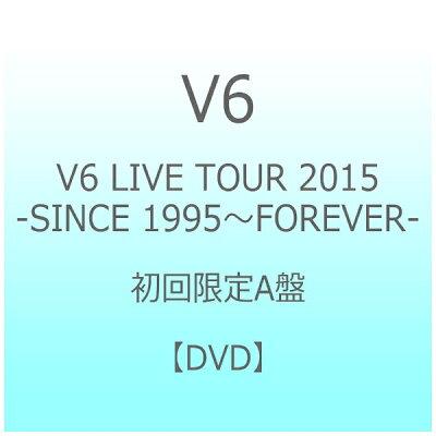 LIVE TOUR 2015 -SINCE 1995~FOREVER-(初回生産限定盤A)/DVD/AVBD-92323