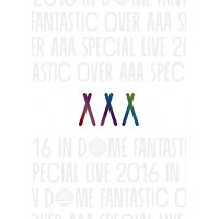 AAA Special Live 2016 in Dome -FANTASTIC OVER-/DVD/AVBD-92502
