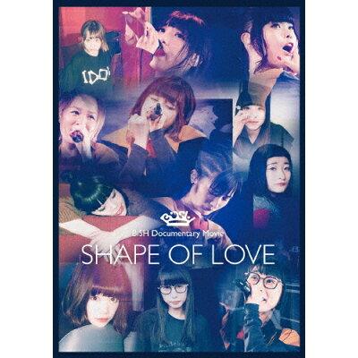 "BiSH Documentary Movie""SHAPE OF LOVE""/DVD/AVBD-92706"
