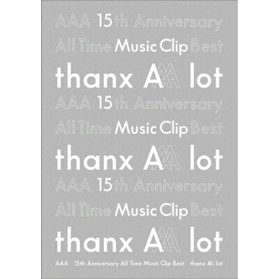 AAA 15th Anniversary All Time Music Clip Best -thanx AAA lot-/DVD/AVBD-92892