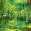 Melody~Waltz for Forest~/CD/ZACL-8009