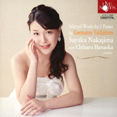 G.タイユフェール:2台のピアノのための作品集/CD/WWCC-7889