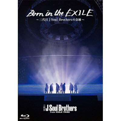 Born in the EXILE ~三代目J Soul Brothersの奇跡~(初回生産限定版)Blu-ray/Blu-ray Disc/TBR-27104D